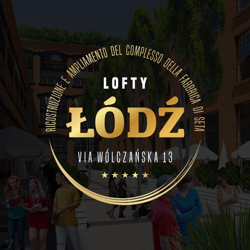 Lofty Łódź - Ricostruzione e ampliamento del complesso della fabbrica di seta